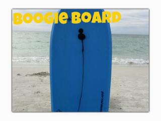 Boogie Boards Anna Maria Island
